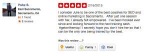 I consider Julie to be one of the best coaches for SEO and online marketing in Sacramento.   After just one session with her, I already felt empowered.  I